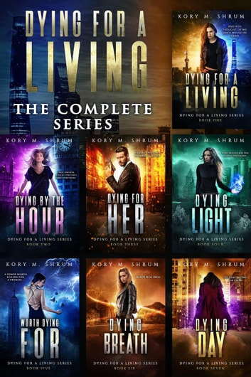 Dying for a Living Complete Boxset (Books 1-7) - Dying for a Living ebook by Kory M. Shrum