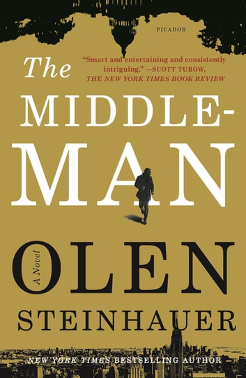 The Middleman - A Novel ebook by Olen Steinhauer