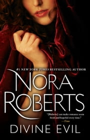 Divine Evil - A Novel ebook by Nora Roberts