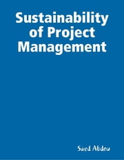 Sustainability of Project Management ebook by Saed Abdou