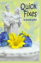 Quick Fixes ebook by Shakey Smith