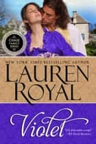 Violet ebook by Lauren Royal
