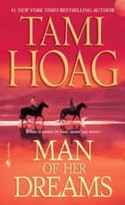 Man of Her Dreams ebook by Tami Hoag
