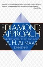 The Diamond Approach ebook by John Davis,A. H. Almaas