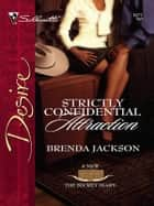 Strictly Confidential Attraction eBook by Brenda Jackson