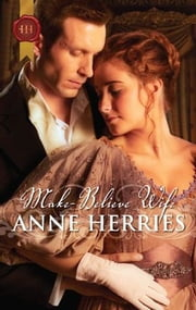 Make-Believe Wife ebook by Anne Herries