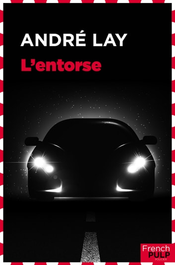 L'entorse ebook by Andre Lay