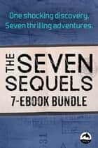 Seven Sequels Ebook Bundle ebook by Eric Walters, John Wilson, Ted Staunton,...