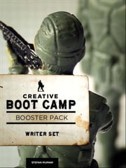 Creative Boot Camp 30-Day Booster Pack - Writer ebook by Stefan Mumaw