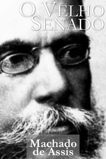 O Velho Senado ebook by Machado de Assis