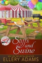 Stiffs and Swine ebook by Ellery Adams