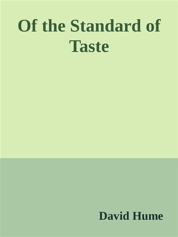 Of the Standard of Taste eBook by David Hume