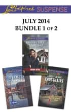 Love Inspired Suspense July 2014 - Bundle 1 of 2 ebook by Shirlee McCoy,Dana Mentink,Elisabeth Rees