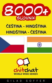 8000+ Czech - Hindi Hindi - Czech Vocabulary ebook by Gilad Soffer