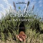 Plains Crazy - A Mad Dog & Englishman Mystery audiobook by J. M. Hayes, Poisoned Pen Press