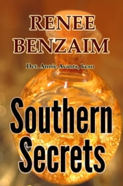 Southern Secrets ebook by Renee Benzaim