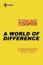 A World of Difference ebook by Edmund Cooper