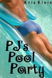 PJ's Pool Party ebook by Kris Klein
