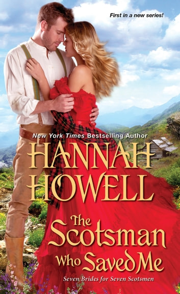 The Scotsman Who Saved Me ebook by Hannah Howell