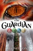 The Guardian ebook by L.M. Nelson