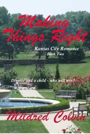 Making Things Right ebook by Mildred Colvin