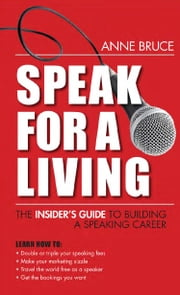 Speak for a Living ebook by Bruce, Anne