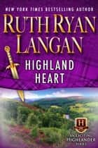 Highland Heart ebook by Ruth Ryan Langan