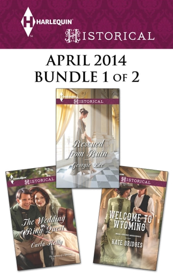 Harlequin Historical April 2014 - Bundle 1 of 2 - An Anthology ebook by Kate Bridges,Carla Kelly,Georgie Lee