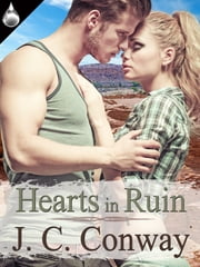 Hearts In Ruin ebook by J. C. Conway