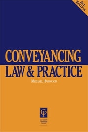 Conveyancing Law & Practice ebook by Harwood, Michael, Solicitor
