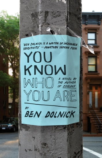 You Know Who You Are eBook by Ben Dolnick