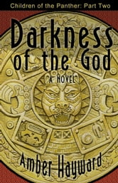 Darkness of the God ebook by Amber Hayward