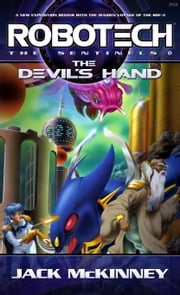 Robotech: Devil's Hand ebook by Jack McKinney