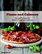 Pizzas and Calzones ebook by Dennis Weaver