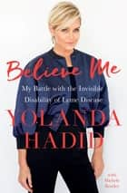 Believe Me ebook by Yolanda Hadid