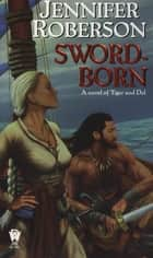 Sword-Born ebook by Jennifer Roberson
