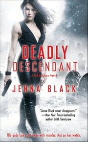 Deadly Descendant ebook by Jenna Black