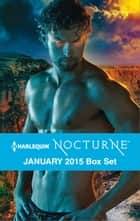 Harlequin Nocturne January 2015 Box Set - Blood Wolf Dawning\Shades of the Wolf ebook by Rhyannon Byrd, Karen Whiddon