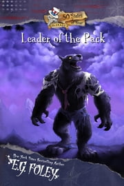 Leader of the Pack (50 States of Fear: Colorado) ebook by E.G. Foley