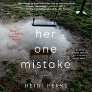 Her One Mistake audiobook by Heidi Perks