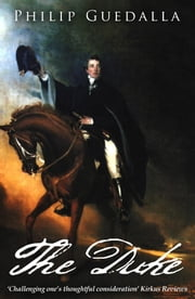 The Duke ebook by Philip Guedalla