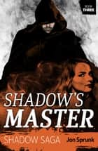 Shadow's Master ebook by