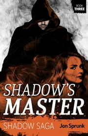 Shadow's Master ebook by Jon Sprunk