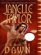 Lakota Dawn ebook by Janelle Taylor