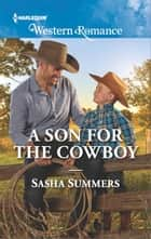 A Son for the Cowboy ebook by Sasha Summers