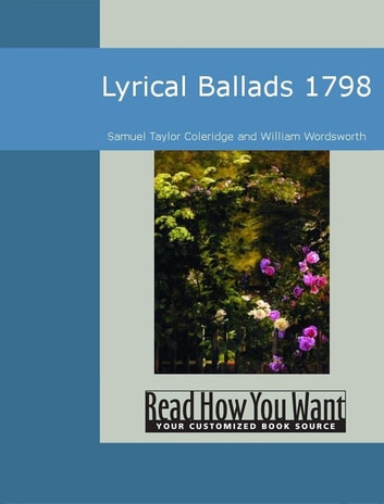 Lyrical Ballads 1798 ebook by William Wordsworth,Samuel Taylor Coleridge and