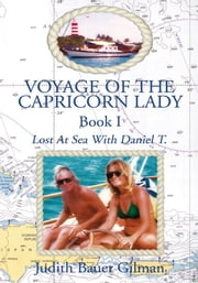 Voyage of the Capricorn Lady - Book I ebook by Judith Bauer Gilman