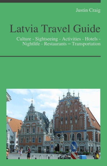 Latvia Travel Guide: Culture - Sightseeing - Activities - Hotels ...