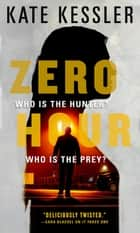 Zero Hour ebook by Kate Kessler