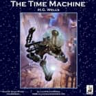 The Time Machine audiobook by H. G. Wells